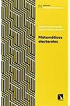 https://libros.plus/matematicas-electorales-claves-para-interpretar-sondeos-y-elecciones/