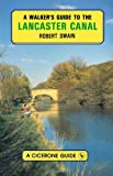 A Walker's Guide to the Lancaster Canal (A Cicerone guide)