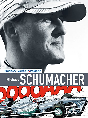 Michel Vaillant - Dossiers - tome 13 - Dossier Michel Vaillant (version luxe) 13 Schumacher