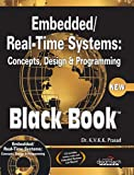 This book comprehensively covers the three main areas of the subject: concepts, design and programming. Information on the applications of the embedded/real-time systems are woven into almost every aspect discussed which of course is inevitable. Hard...
