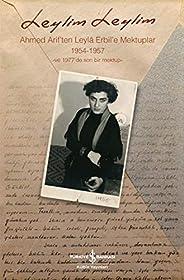 Leylim Leylim - Ahmed Arif'ten Leyla Erbil'e Mektuplar