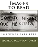 Images to read: Imágenes para leer
