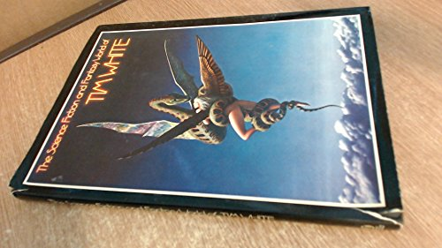 Science Fiction and Fantasy World of Tim White