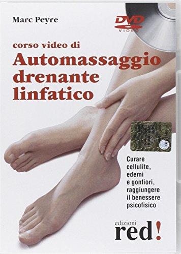 Corso video di automassaggio drenante linfatico. DVD