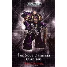 The Soul Drinkers Omnibus (Warhammer 40,000 Omnibus)