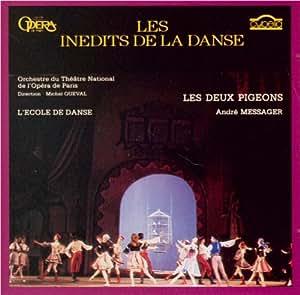 Andre Messager ~ Les Deux Pigeons - Michel Queval (Conductor), National Paris Opera Theatre Orchestra (Cybelia)