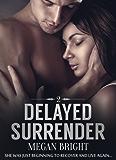 Delayed Surrender 2 (English Edition)