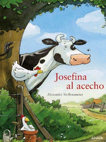 Josefina al acecho (Primeros Lectores (1-5 Años) - Josefina) por Alexander Steffensmeier