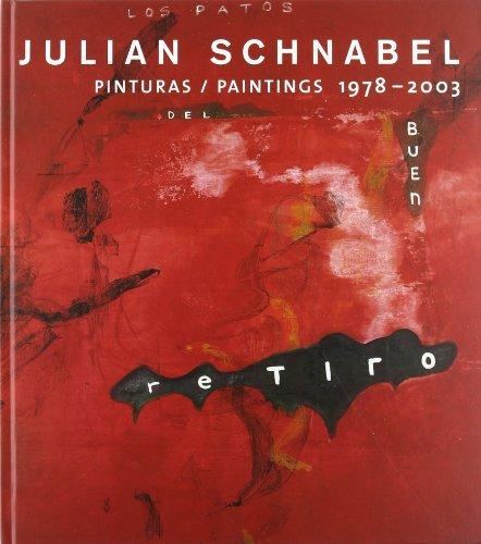 Julian Schnabel. Pinturas/Paintings, 1978 - 2003