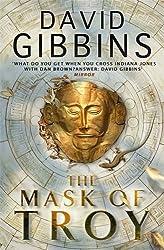 The Mask of Troy by David Gibbins (2010-09-16)