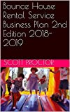 Best Bouncy House - Bounce House Rental Service Business Plan 2nd Edition Review