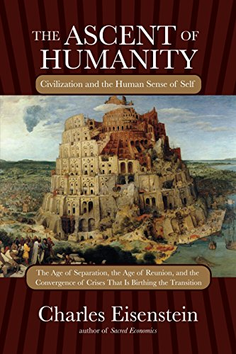 The Ascent of Humanity: Civilization and the Human Sense of Self Ascent