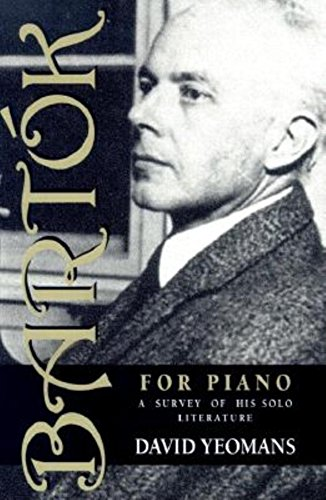 Bartak for Piano: A Survey of His Solo Literature