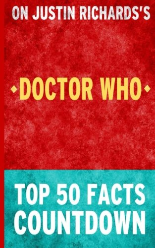 Doctor Who - Top 50 Facts Countdown
