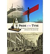 [(Pride of the Tyne)] [ By (author) Keith Durham, By (author) Maire West ] [September, 2014]