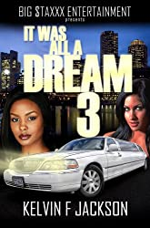 IT WAS ALL A DREAM 3 (PART 3)