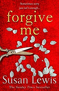 Forgive Me: the gripping new emotional thriller suspense novel from the Sunday Times bestselling author