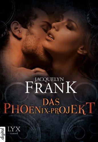 Buchseite und Rezensionen zu 'Das Phoenix-Projekt' von Jacquelyn Frank