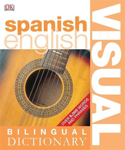 Spanish-English Bilingual Visual Dictionary (DK Bilingual Dictionaries) por Dorling Kindersley