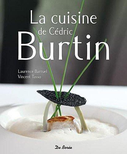 Cuisine de Cedric Burtin (la)