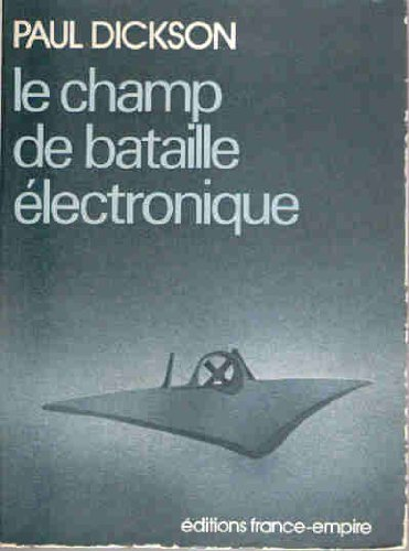 Le champ de bataille électronique. par ***