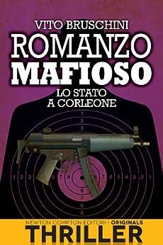 Romanzo mafioso. Lo Stato a Corleone di [Bruschini, Vito]