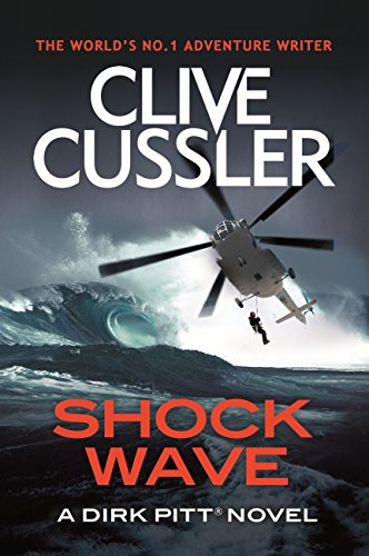 Shock Wave (Dirk Pitt) (English Edition) (Naval Dirk)