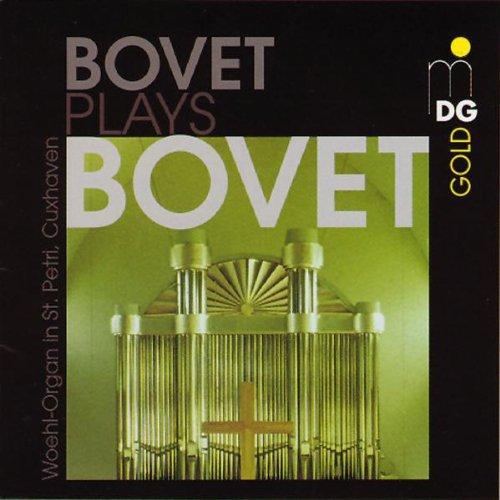 Bovet spielt Bovet (Die Wöhl-Orgel in Cuxhaven)