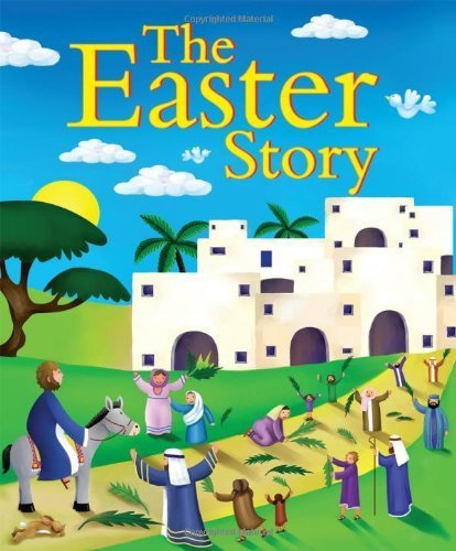 The Easter Story: Candle Bible for Kids by Juliet David (2012) Paperback