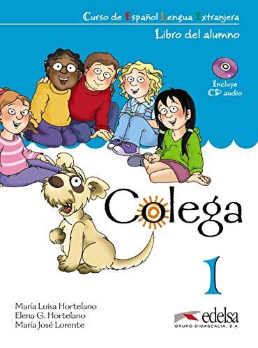 Colega 1. Libro del Alumno, inlcuye CD Audio (Métodos - Niños - Colega - Nivel A1.1)