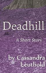 Deadhill: A Fantasy Short Story