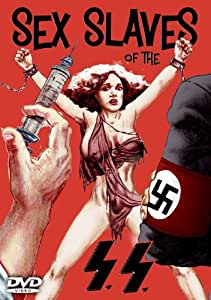 Sex Slaves of the Ss [Import anglais]