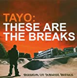 These-Are-the-BreaksTayo