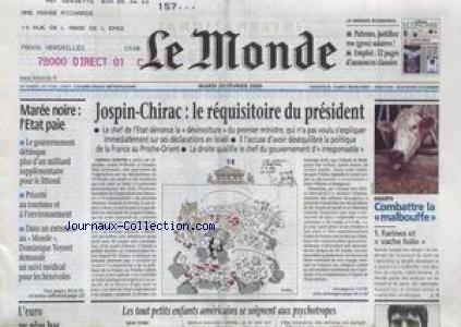 MONDE (LE) [No 17136] du 29/02/2000 - JOSPIN- CHIRAC - LE REQUI SITOIRE DU PRESIDENT - COMBATTRE LA MALBOUFFE - FARINES ET VACHE FOLLE - MAREE NOIRE - L'ETAT