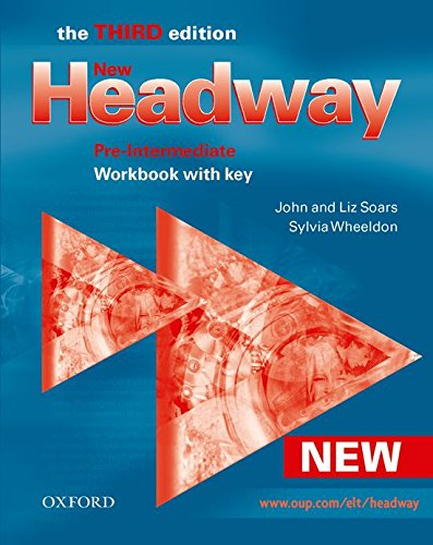 New Headway 3rd edition Pre-Intermediate. Workbook with Key: Workbook with Key Pre-intermediate lev (New Headway Third Edition)