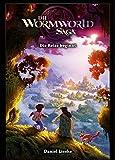 Die Wormworld Saga 01: Die Reise beginnt