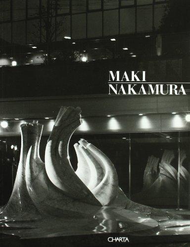 Maki Nakamura. Catalogo della mostra (Osaka, Sakura art museum, 1997). Ediz. trilingue: Exhibition - Sakura Art Museum por Luciano Caramel