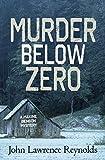 Murder Below Zero by John Lawrence Reynolds front cover