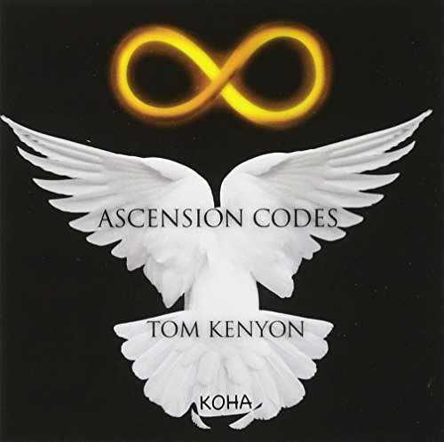 Ascension Codes par Tom Kenyon