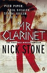 Mr Clarinet (A Max Mingus Thriller)