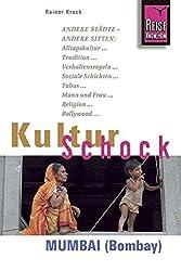 Reise Know-How KulturSchock Mumbai (Bombay): Alltagskultur, Traditionen, Verhaltensregeln, ...