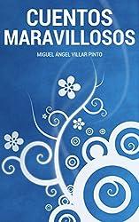 Cuentos maravillosos: Tres cuentos maravillosos (Spanish Edition)