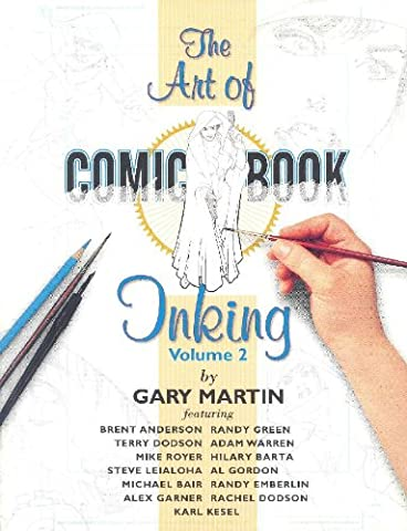 The Art of Comic Book Inking Vol. 2