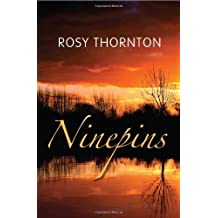 Ninepins by Rosy Thornton (2012) Paperback