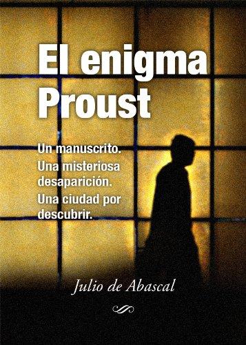 El enigma Proust por Julio De Abascal