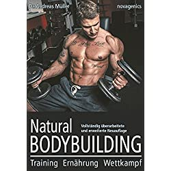Natural Bodybuilding: Training, Ernährung, Wettkampf