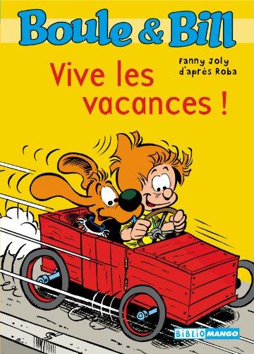 Boule & Bill : Vive les vacances !