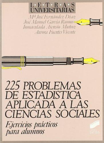 Descargar Libro Doscientos veinticinco problemas estadística... a ciencias sociales (Letras universitarias) de María José Fernández Díaz
