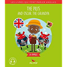 The Pilis and Oscar the Grandpa: La famille