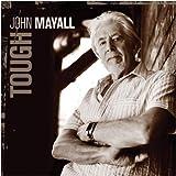 John Mayall: Tough [Vinyl LP] (Vinyl)